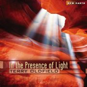 In the Presence of Light - Terry Oldfield